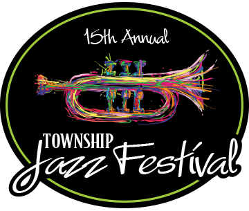 11th Annual Township Jazz Festival -- April 21, 2018 -- 11:00 am to 7:00 pm